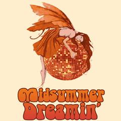 Midsummer Dreamin'